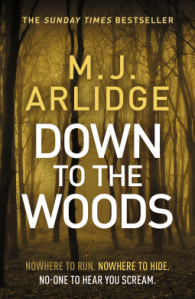 Book review Down to the Woods by MJ Arlidge